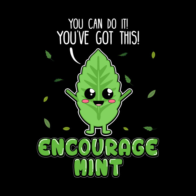 Weekly Encourage-Mint